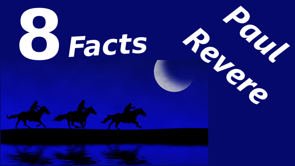 paul revere information and facts