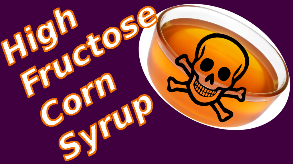 Toxic High Fructose Corn Syrup