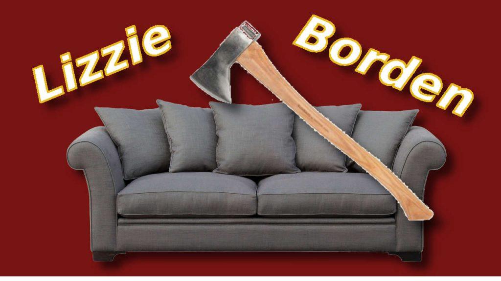 Lizzie Borden Axe Murders